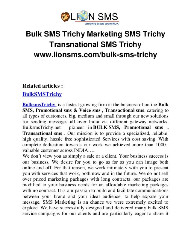 Bulk SMS Trichy Marketing SMS Trichy Transnational SMS Trichy www.lionsms.com/bulk-sms-trichy Related articles : BulkSMSTr...