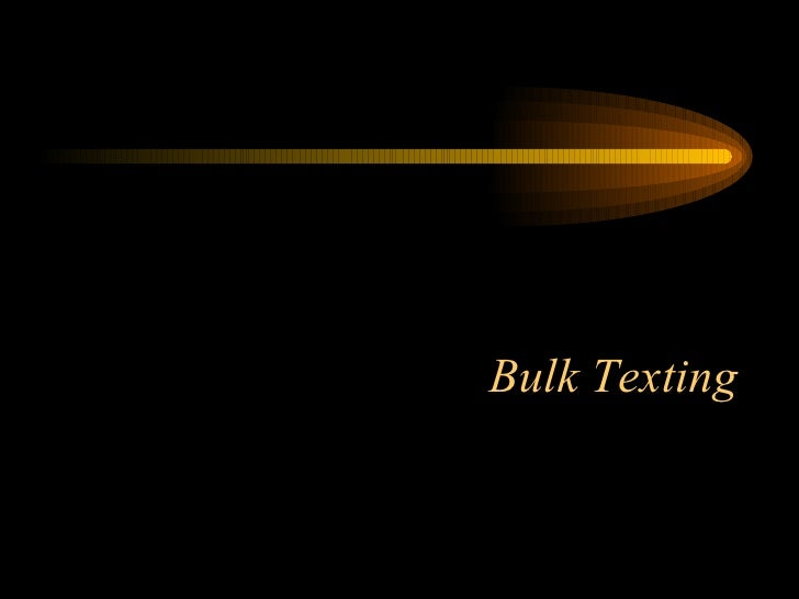 Bulk Texting