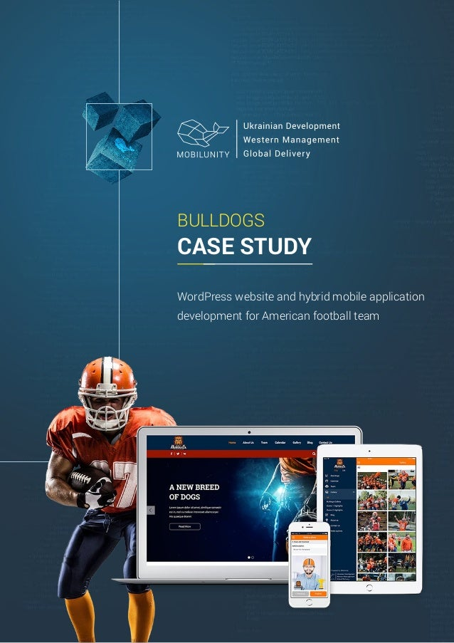 BULLDOGS CASE STUDY WordPress website and hybrid mobile application development for American football team