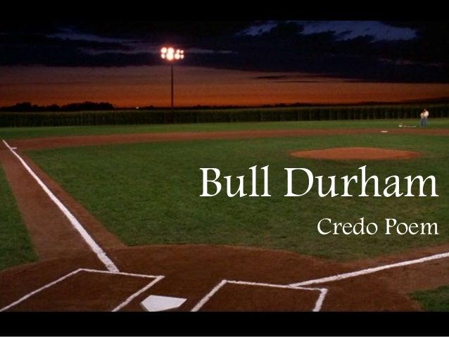 Bull Durham  Credo Poem
