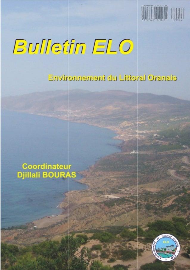 Bulletin ELO (Décembre 2012) PREFACE L'évènement scientifique ELO (Environnement du Littoral Oranais) constitue un forum d...