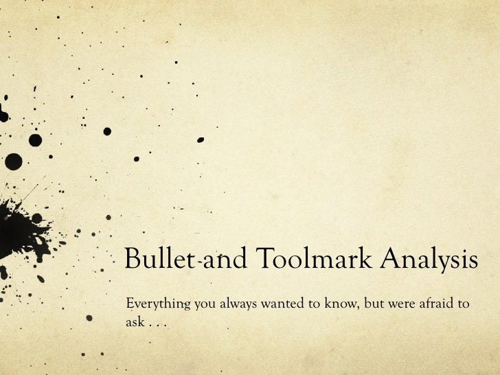 firearm and tool mark analysis Firearms and toolmarks: read about firearms and toolmarks, and how they can  be  the synergistic nature of trace evidence and tool mark examinations.
