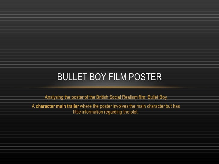 Analysing the poster of the British Social Realism film: Bullet Boy A  character main trailer  where the poster involves t...