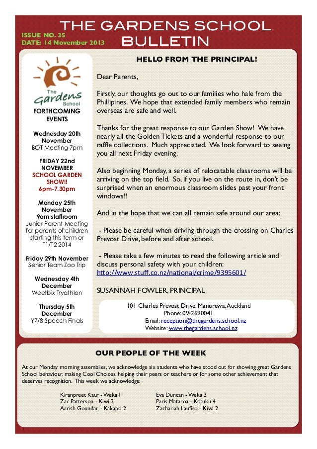 THE GARDENS SCHOOL BULLETIN  ISSUE NO. 35! DATE: 14 November 2013  HELLO FROM THE PRINCIPAL! Dear Parents,  FORTHCOMING EV...