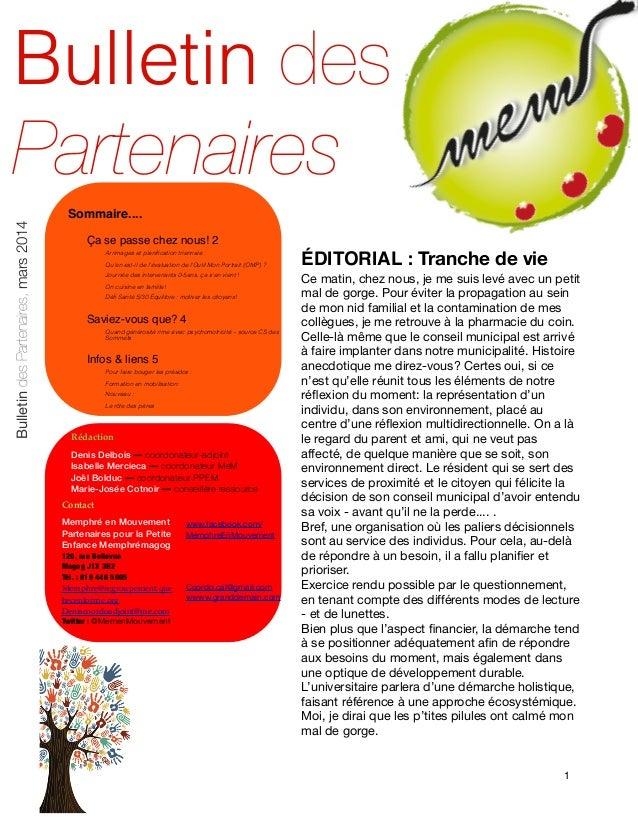 Bulletin des Partenaires Bulletin des Partenaires, mars 2014  Sommaire.... Ça se passe chez nous!!2 Arrimages et planificat...