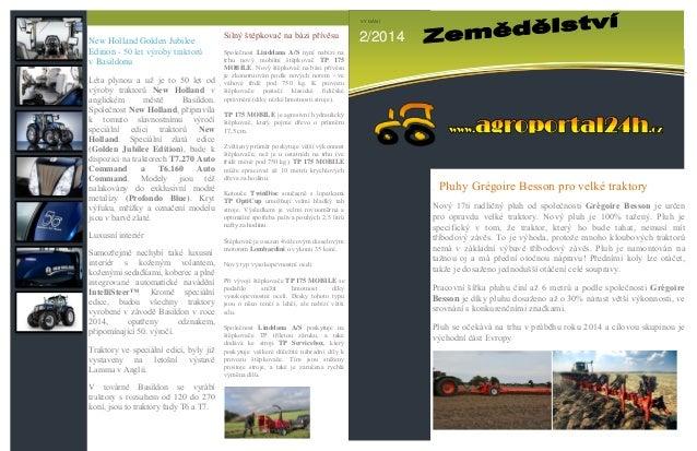 New Holland Golden Jubilee Edition - 50 let výroby traktorů v Basildonu Léta plynou a už je to 50 let od výroby traktorů N...