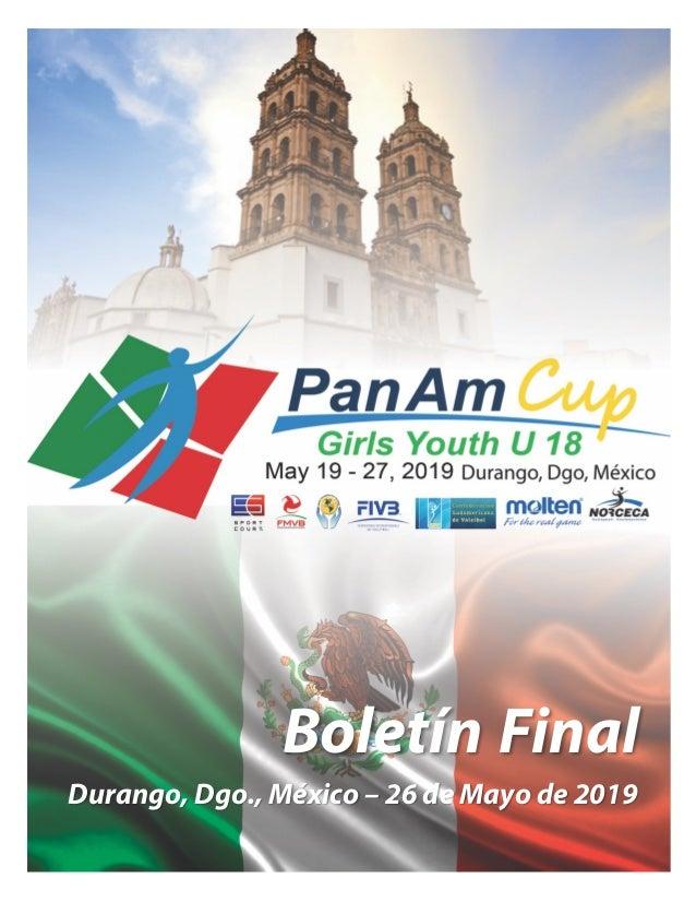 Boletín Final Durango, Dgo., México – 26 de Mayo de 2019