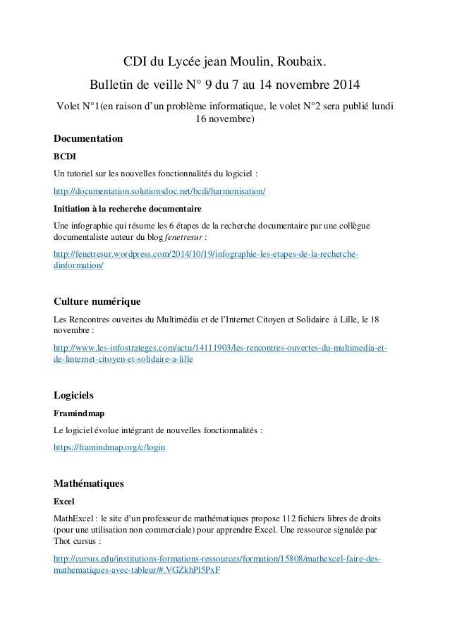 CDI du Lycée jean Moulin, Roubaix. Bulletin de veille N° 9 du 7 au 14 novembre 2014 Volet N°1(en raison d'un problème info...