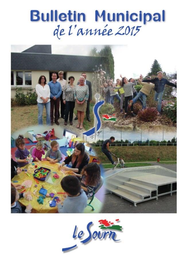 une histoire Sommaire www.lesourn.fr p.11état civil 2015 Naissances - Mariages - Décès p.p 4-10Informations communales Cen...