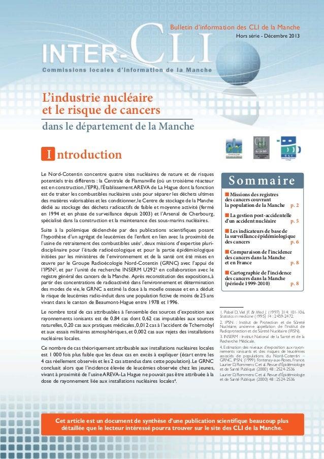 Bulletin d'information des CLI de la Manche Hors série - Décembre 2013  L'industrie nucléaire et le risque de cancers dans...