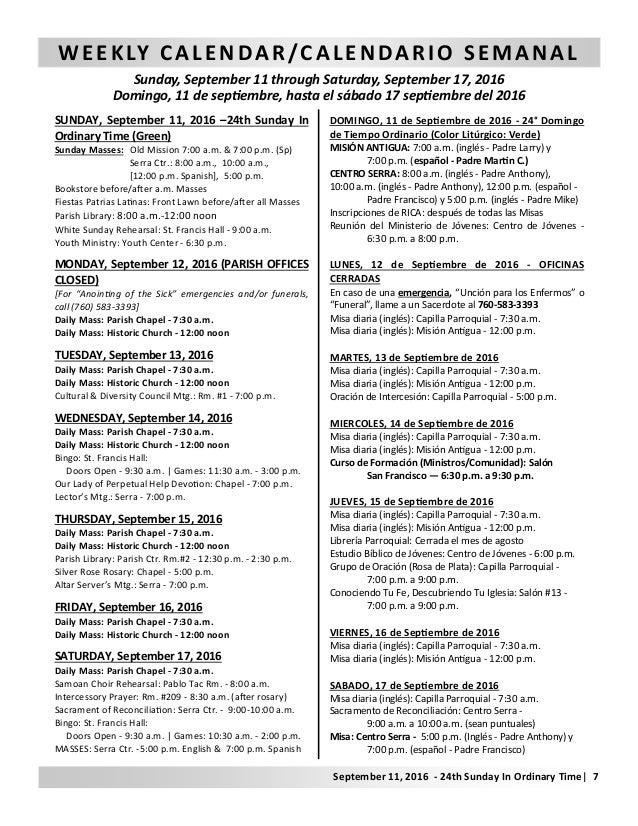 WEEKLY CALENDAR/CALENDARIO SEMANAL Sunday, September 11 through Saturday, September 17, 2016 Domingo, 11 de sep embre, has...