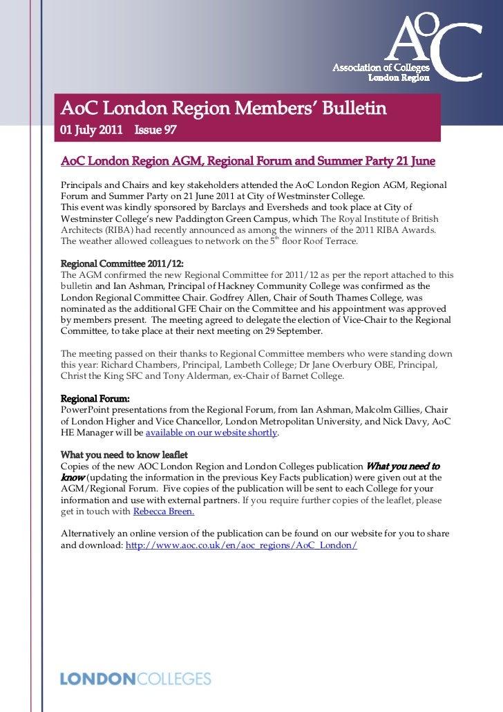 AoC London Region Members' Bulletin01 July 2011 Issue 97AoC London Region AGM, Regional Forum and Summer Party 21 JunePrin...