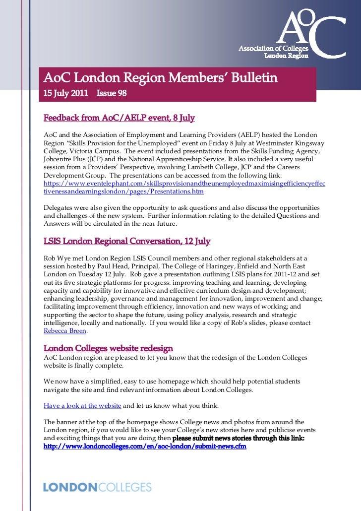 AoC London Region Members' Bulletin15 July 2011 Issue 98Feedback from AoC/AELP event, 8 JulyAoC and the Association of Emp...