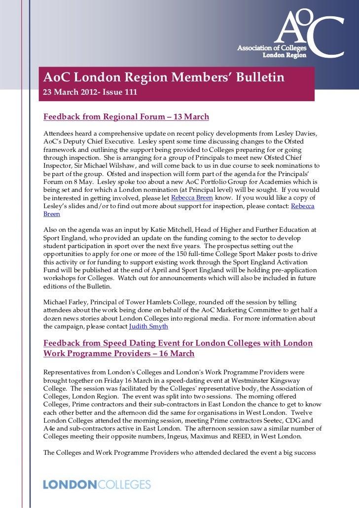 AoC London Region Members' Bulletin23 March 2012- Issue 111Feedback from Regional Forum – 13 MarchAttendees heard a compre...