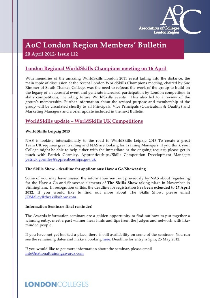 AoC London Region Members' Bulletin20 April 2012- Issue 112London Regional WorldSkills Champions meeting on 16 AprilWith m...