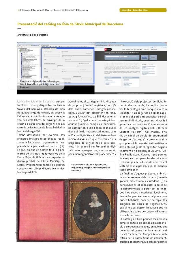 5 /  Informatiu de I'Associació d'Arxivers-Gestors de Documents de Eatalunga  Novembre - desembre 2014  Presentació del ca...