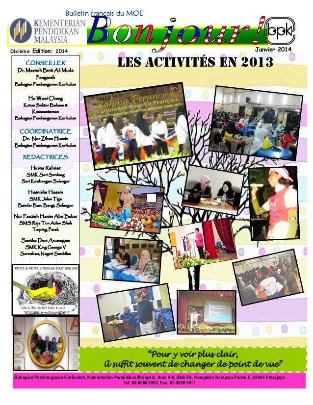 Bulletin français du MOE  Janvier 2014  Dixième Edition: 2014  Bahagian Pembangunan Kurikulum, Kementerian Pendidikan Mala...
