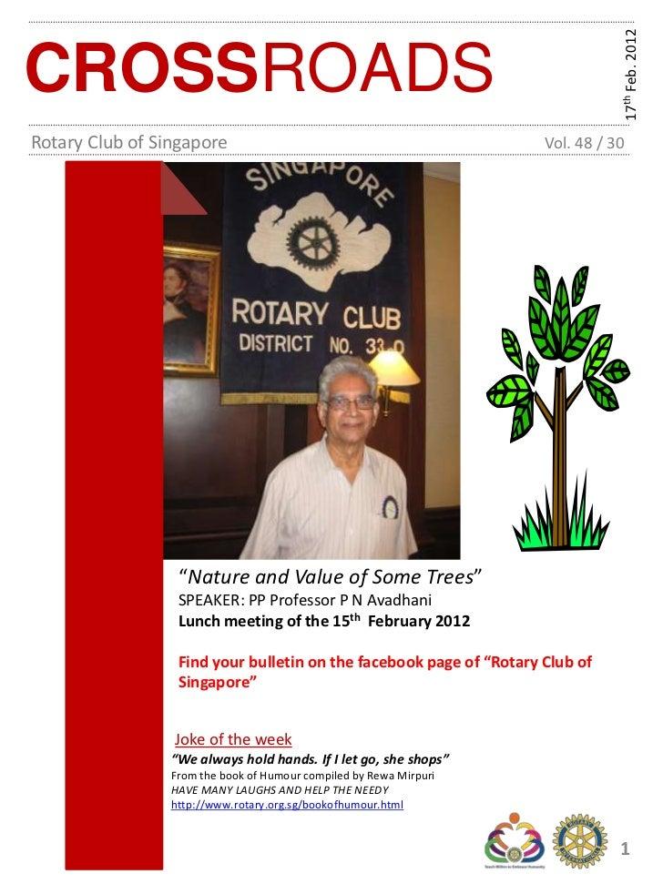 17th Feb. 2012CROSSROADSRotary Club of Singapore                                             Vol. 48 / 30                 ...