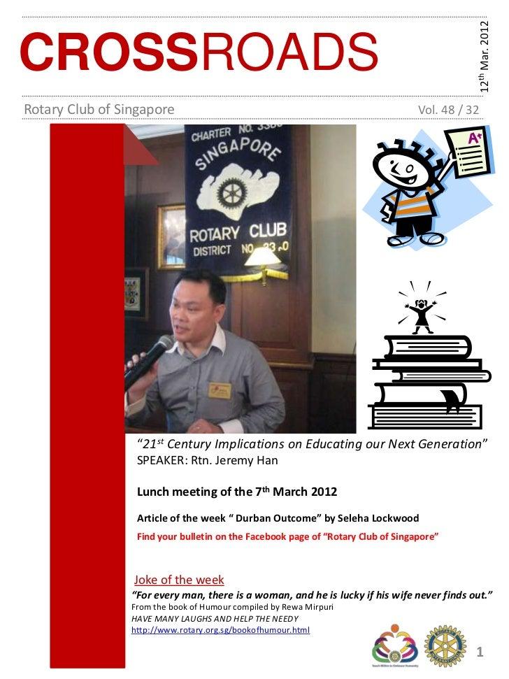 12th Mar. 2012CROSSROADSRotary Club of Singapore                                                          Vol. 48 / 32    ...