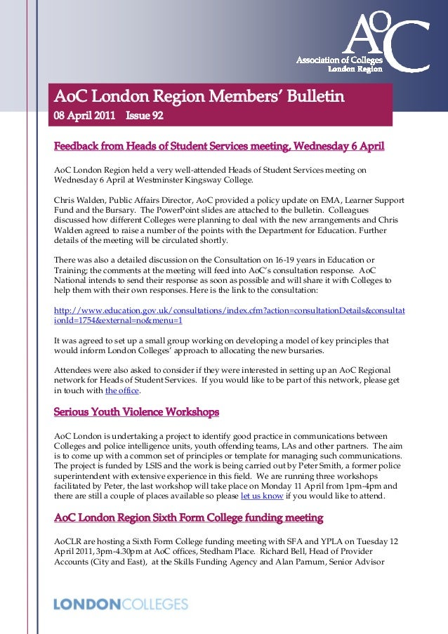 AoC London Region Members' Bulletin 08 April 2011 Issue 92 Feedback from Heads of Student Services meeting, Wednesday 6 Ap...