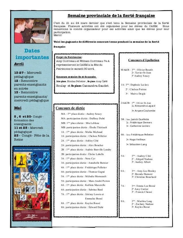 Dates importantes Avril 13-27— Mercredi pédagogique 12 - Rencontre parents-enseignants en soirée 13 - Rencontre parents-en...