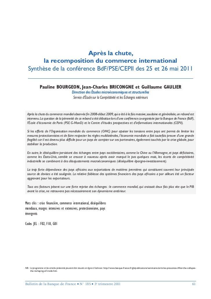 Après la chute,         la recomposition du commerce international   Synthèse de la conférence BdF/PSE/CEPII des 25 et 26 ...