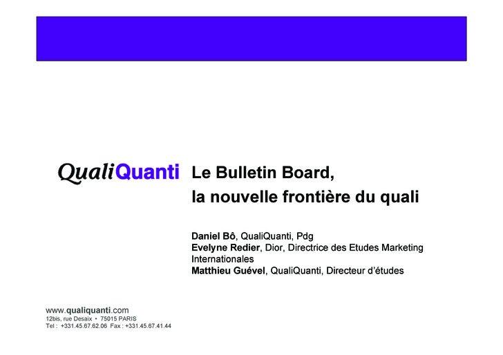 Le Bulletin Board,                                                 la nouvelle frontière du quali                         ...