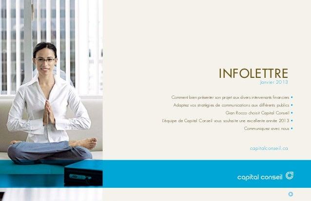 INFOLETTRE              Janvier 2013    Comment bien présenter son projet aux divers intervenants financiers •     Adaptez...