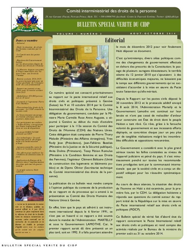 Dans ce numéro  -Editorial  -Haïti: la situation des droits de l'homme examinée par le CDH  -Le Comité note des points pos...