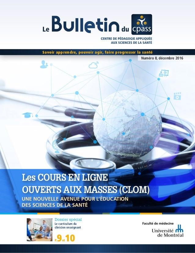 Savoir apprendre, pouvoir agir, faire progresser la santé Numéro 8, décembre 2016 Dossier spécial Le curriculum du clinici...