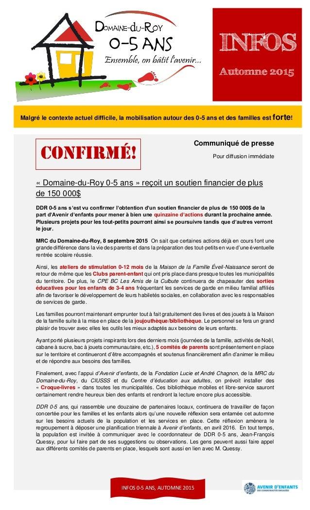 1 Communiqué de presse Pour diffusion immédiate « Domaine-du-Roy 0-5 ans » reçoit un soutien financier de plus de 150 000$...