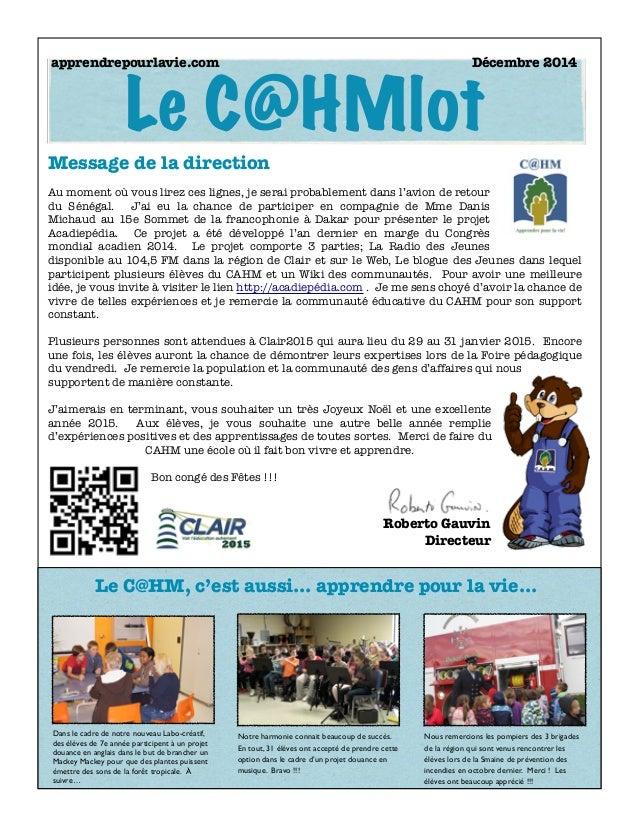 Le C@HMlot  apprendrepourlavie.com Décembre 2014  Message de la direction  Au moment où vous lirez ces lignes, je serai pr...