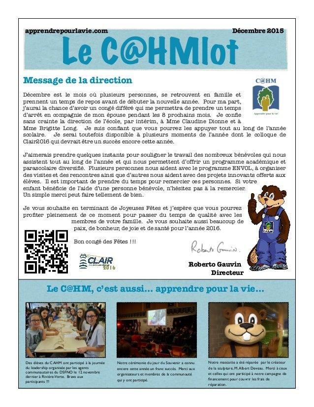 apprendrepourlavie.com  Décembre 2015 Message de la direction Décembre est le mois où plusieurs personnes, se retrouvent...