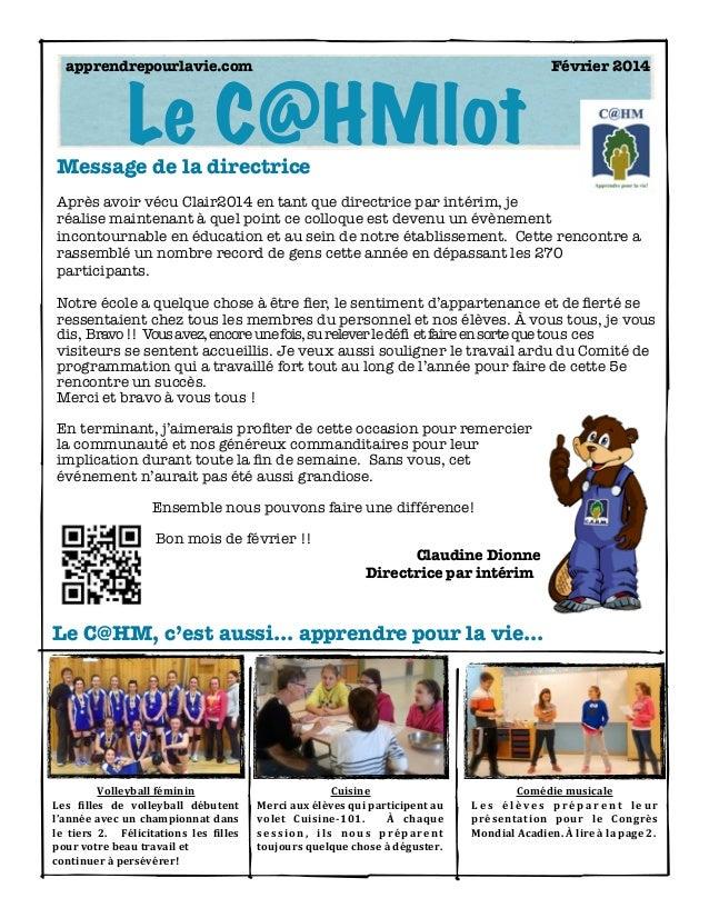 apprendrepourlavie.com    Février 2014  Le C@HMlot  Message de la directrice  Après avoir vécu Clair2014 en tant que direc...