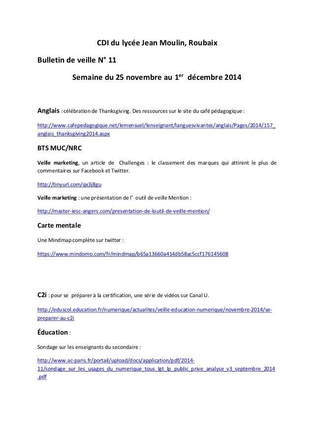 CDI du lycée Jean Moulin, Roubaix Bulletin de veille N° 11 Semaine du 25 novembre au 1er décembre 2014 Anglais : célébrati...