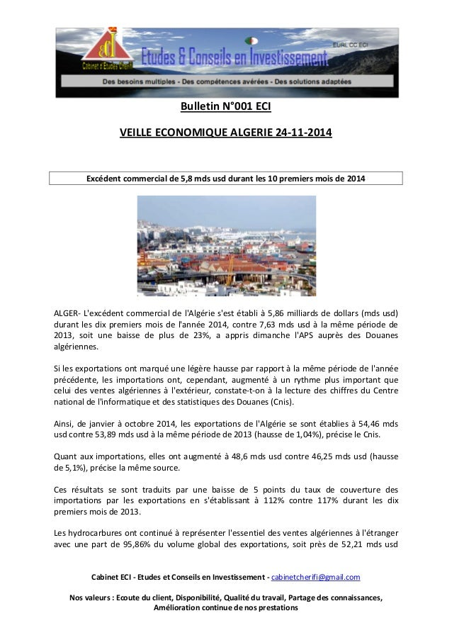 Bulletin N°001 ECI  VEILLE ECONOMIQUE ALGERIE 24-11-2014  Excédent commercial de 5,8 mds usd durant les 10 premiers mois d...