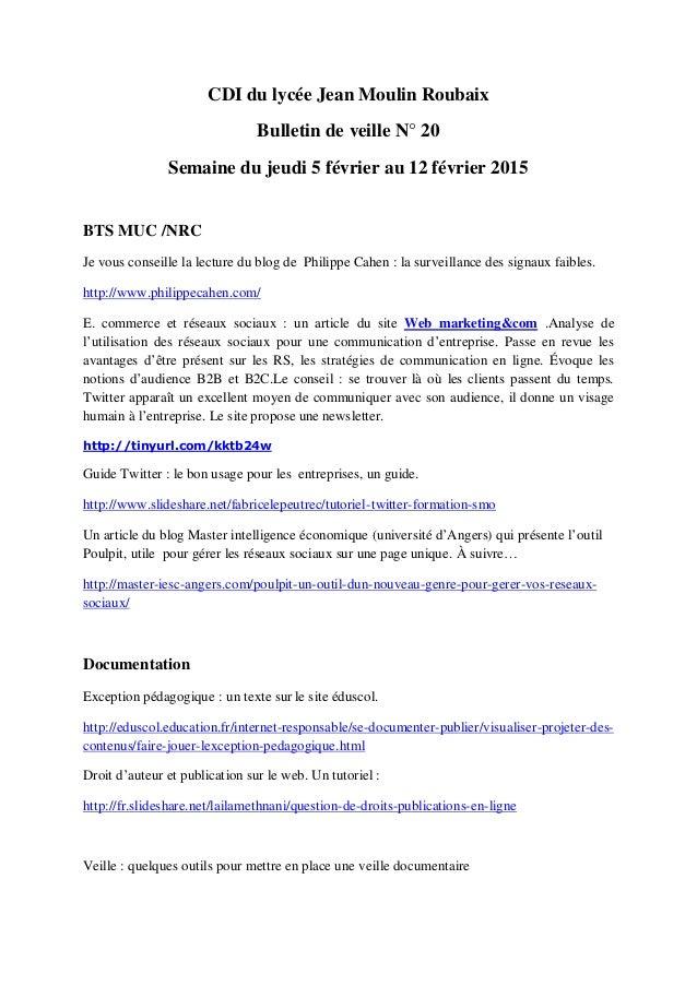 CDI du lycée Jean Moulin Roubaix Bulletin de veille N° 20 Semaine du jeudi 5 février au 12 février 2015 BTS MUC /NRC Je vo...