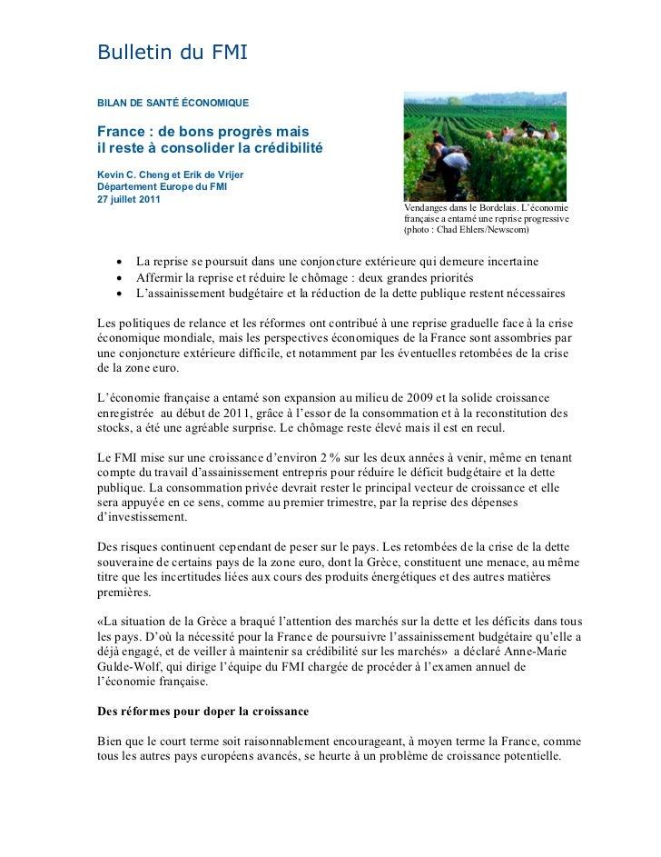 Bulletin du FMIBILAN DE SANTÉ ÉCONOMIQUEFrance : de bons progrès maisil reste à consolider la crédibilitéKevin C. Cheng et...