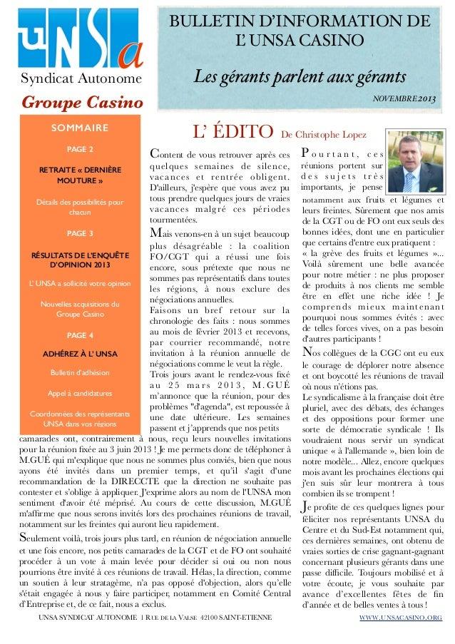 BULLETIN D'INFORMATION DE L UNSA CASINO! ' Syndicat Autonome   ! ! ! Les gérants parlent aux gérants  Groupe Casino  !  ...