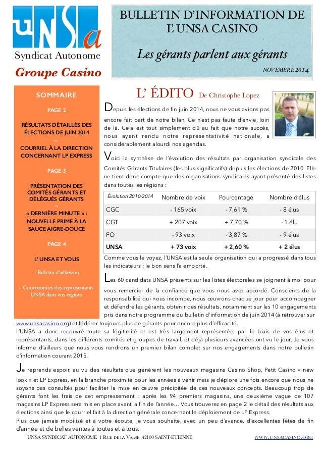 BULLETIN D'INFORMATION DE  L' UNSA CASINO  Syndicat Autonome  Groupe Casino  Les gérants parlent aux gérants  SOMMAIRE L' ...