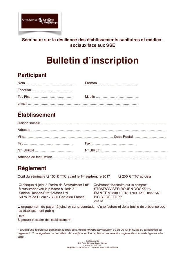 Séminaire sur la résilience des établissements sanitaires et médico- sociaux face aux SSE Bulletin d'inscription Participa...