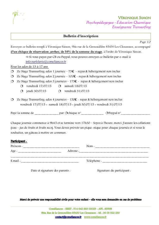 VÉRONIQUE SIMON Psychopédagogue - Éducation Quantique Enseignante Transurfing Bulletin d'inscription Page 1/2 Envoyez ce b...