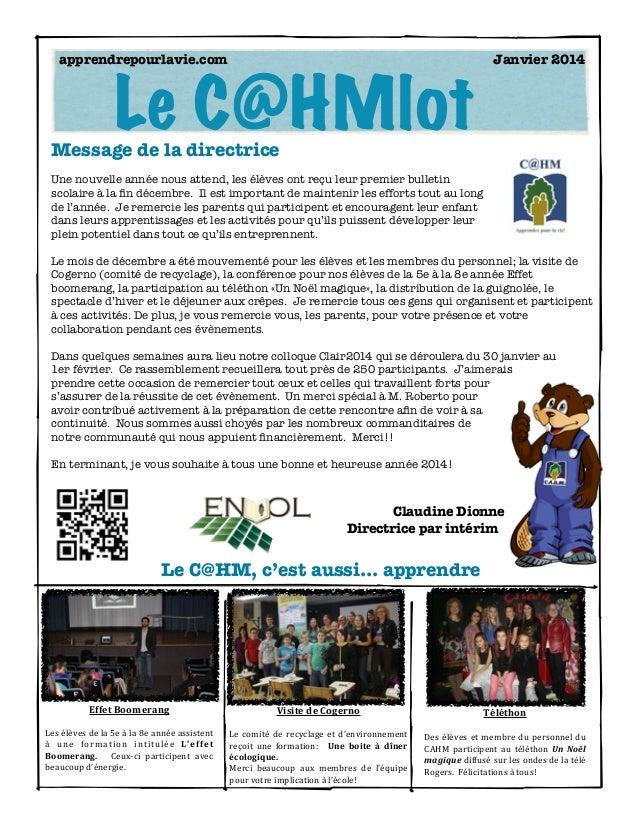 apprendrepourlavie.com    Janvier 2014  Le C@HMlot  Message de la directrice  Une nouvelle année nous attend, les élèves...