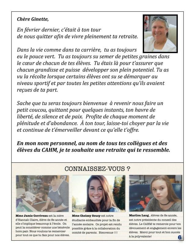 CONNAISSEZ-VOUS ? MmeJamie Corriveau est la mère d'Hannah Claire, élève de 8e année et elle s'implique beaucoup à l'école...