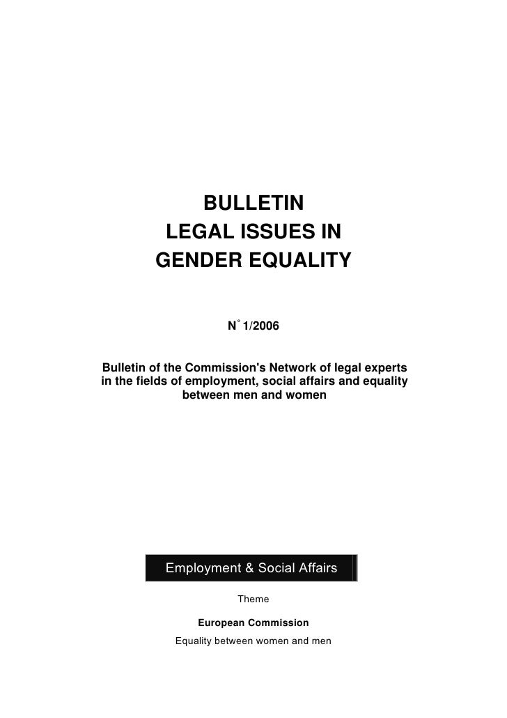 BULLETIN           LEGAL ISSUES IN          GENDER EQUALITY                          N° 1/2006   Bulletin of the Commissio...