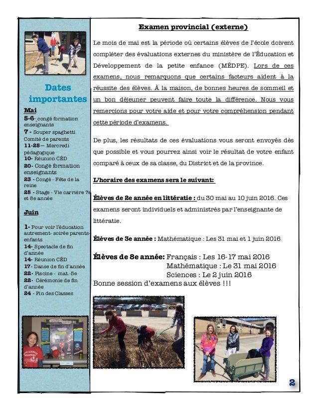 Dates importantes Mai 5-6- congé formation enseignants 7 - Souper spaghetti Comité de parents 11-25— Mercredi pédagogique ...