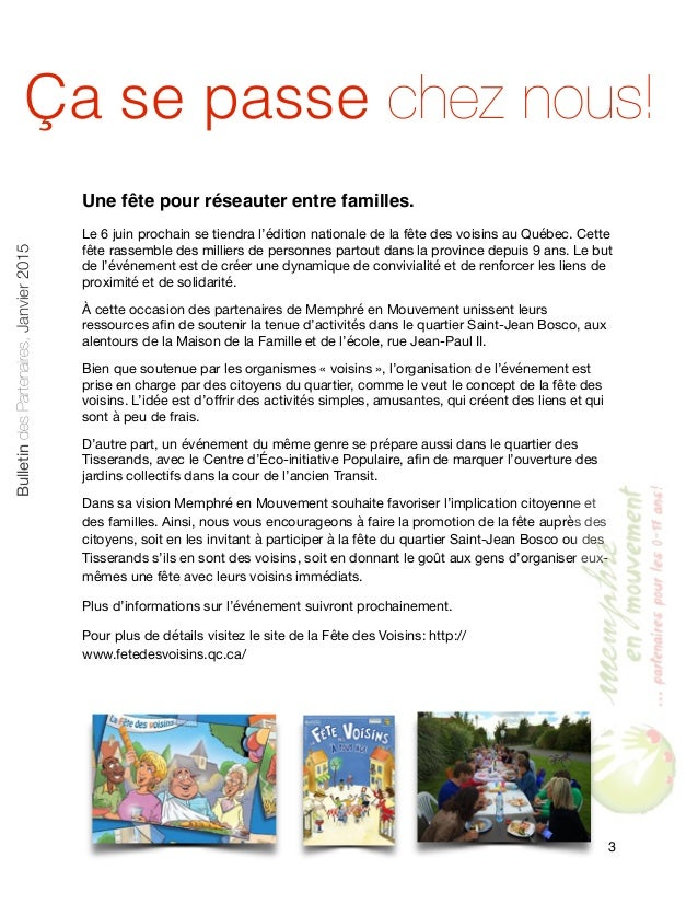 Une fête pour réseauter entre familles. Le 6 juin prochain se tiendra l'édition nationale de la fête des voisins au Québec...