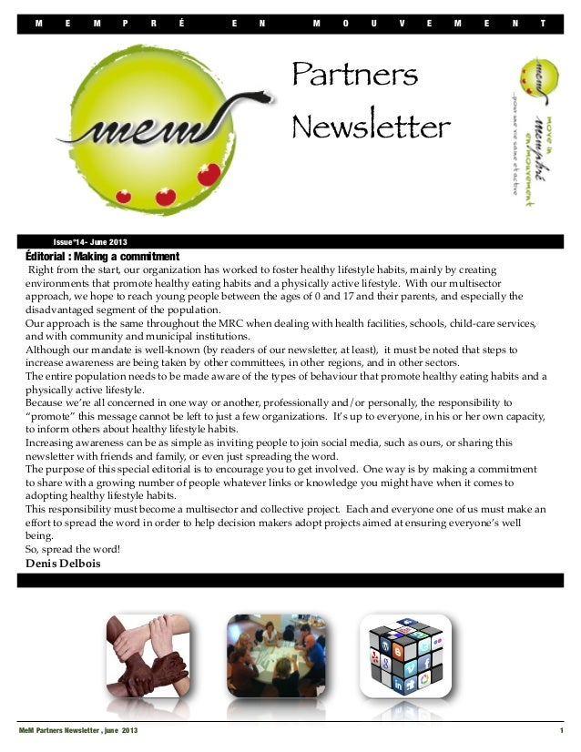 M E M P R É E N M O U V E M E N TMeM Partners Newsletter , june 2013 1Éditorial : Making a commitmentRight from the start,...