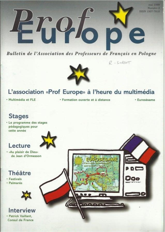 Bulletin de l'Association des Professeurs de Frangais en Pologne  Q . — 5' crfliggfr       L'association «Prof Europe» a | ...