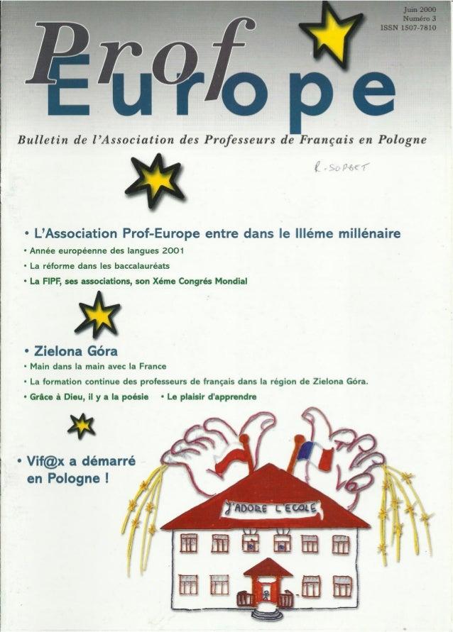 r o e   Bulletin de l'Association des Professeurs de Frangais en Pologne     - L'Association Prof-Europe entre dans le lll...